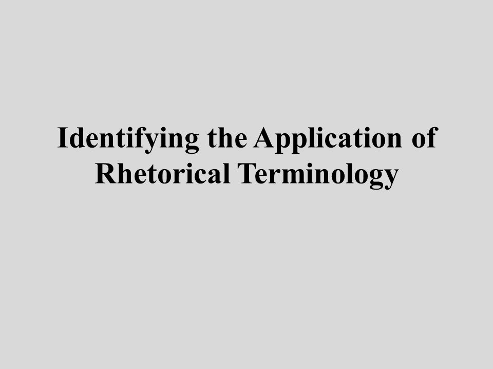 Identifying the Application of Rhetorical Terminology