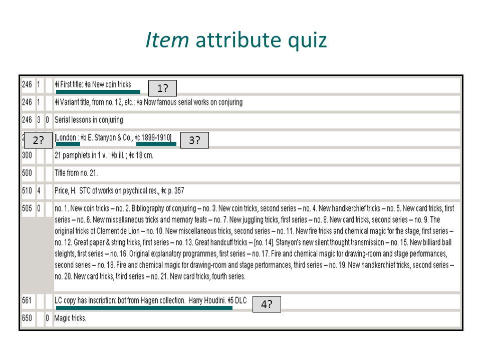 Item attribute quiz 1? 2?3? 4?