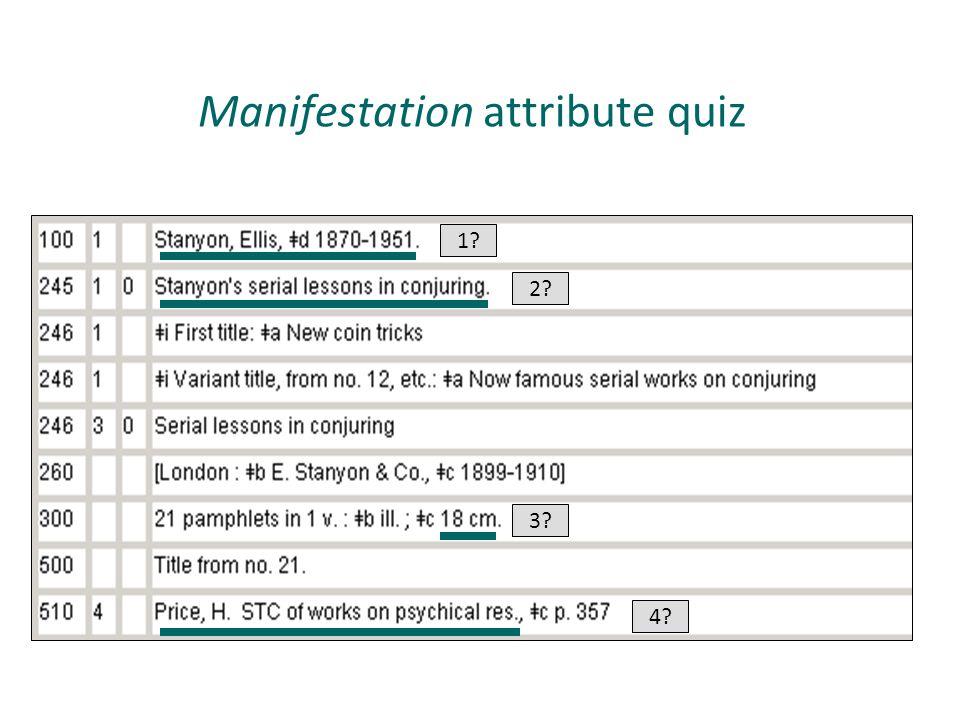 Manifestation attribute quiz 1? 2? 3? 4?