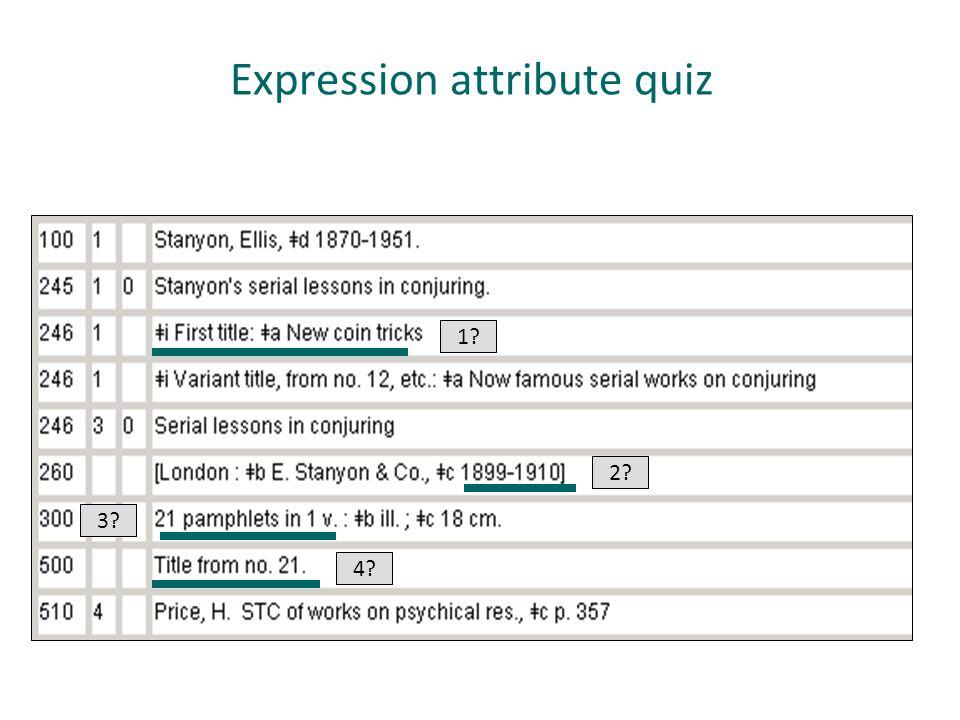 Expression attribute quiz 1? 2? 3? 4?