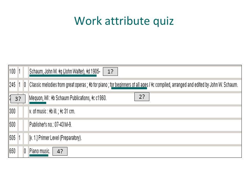Work attribute quiz 1? 2? 3? 4?