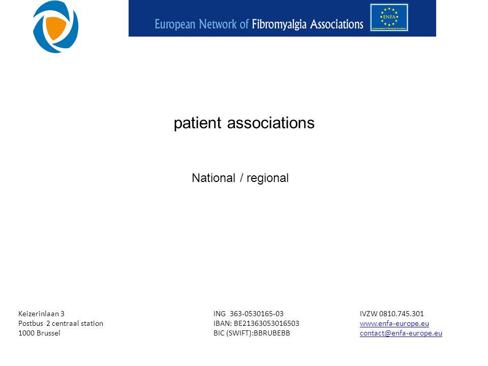Keizerinlaan 3ING 363-0530165-03IVZW 0810.745.301 Postbus 2 centraal stationIBAN: BE21363053016503www.enfa-europe.euwww.enfa-europe.eu 1000 BrusselBIC (SWIFT):BBRUBEBBcontact@enfa-europe.eucontact@enfa-europe.eu patient associations National / regional