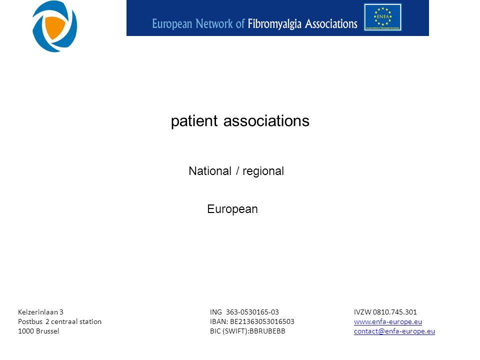 Keizerinlaan 3ING 363-0530165-03IVZW 0810.745.301 Postbus 2 centraal stationIBAN: BE21363053016503www.enfa-europe.euwww.enfa-europe.eu 1000 BrusselBIC (SWIFT):BBRUBEBBcontact@enfa-europe.eucontact@enfa-europe.eu patient associations National / regional European