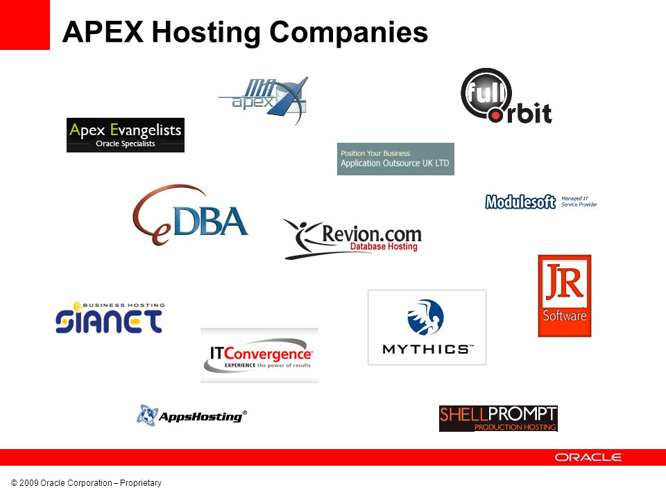 © 2009 Oracle Corporation – Proprietary APEX Hosting Companies