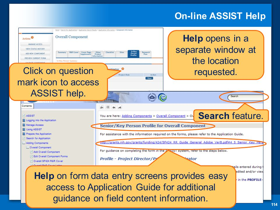 On-line ASSIST Help 114 Click on question mark icon to access ASSIST help.