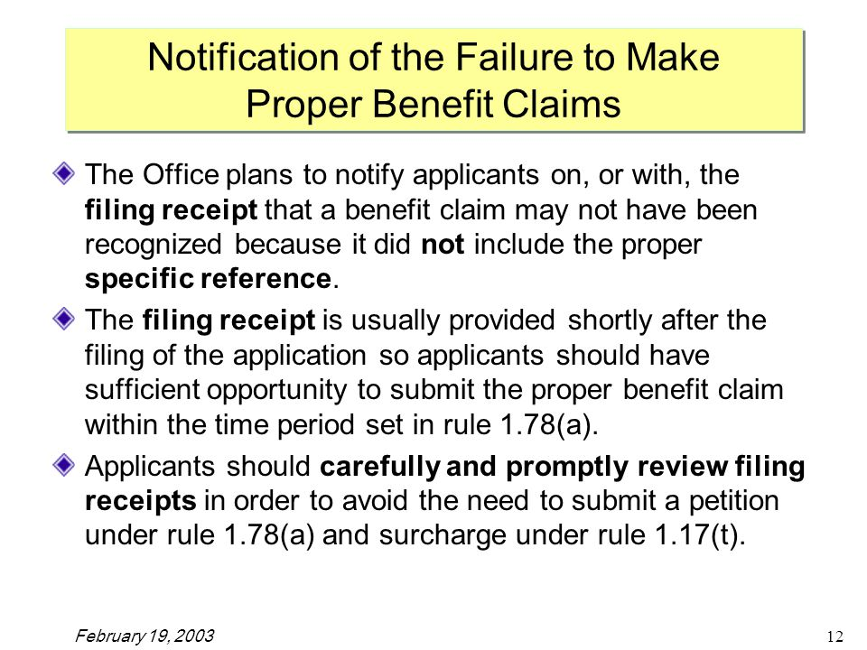 February 19, The Office plans to notify applicants on, or with, the filing receipt that a benefit claim may not have been recognized because it did not include the proper specific reference.