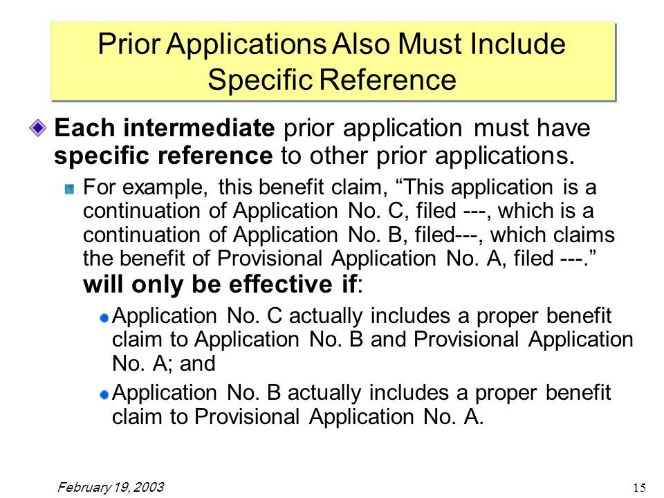 February 19, Each intermediate prior application must have specific reference to other prior applications.