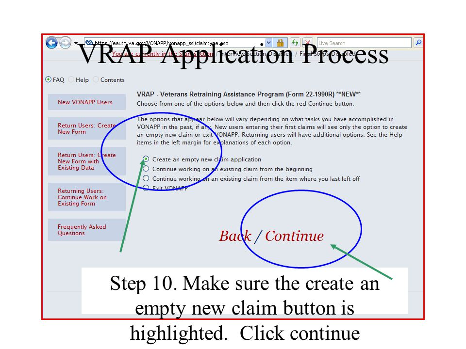 VRAP Application Process Step 10. Make sure the create an empty new claim button is highlighted. Click continue