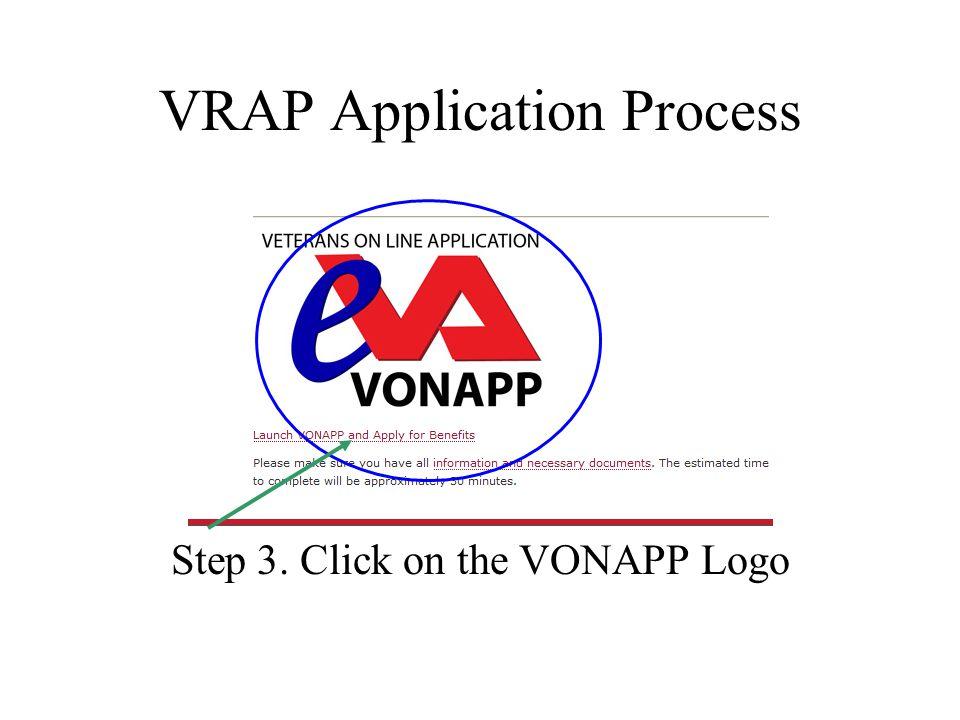 VRAP Application Process Step 3. Click on the VONAPP Logo