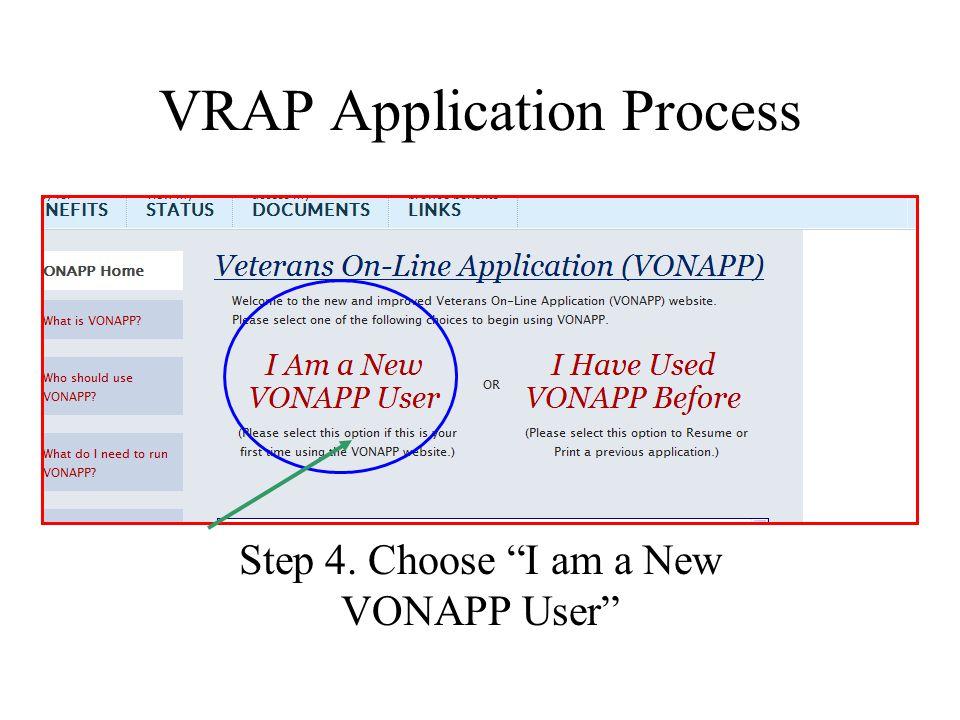 VRAP Application Process Step 4. Choose I am a New VONAPP User
