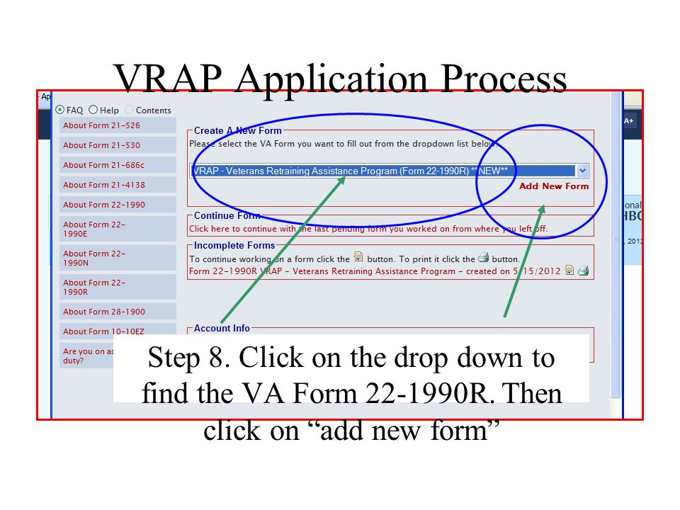 """VRAP Application Process Step 8. Click on the drop down to find the VA Form 22-1990R. Then click on """"add new form"""""""