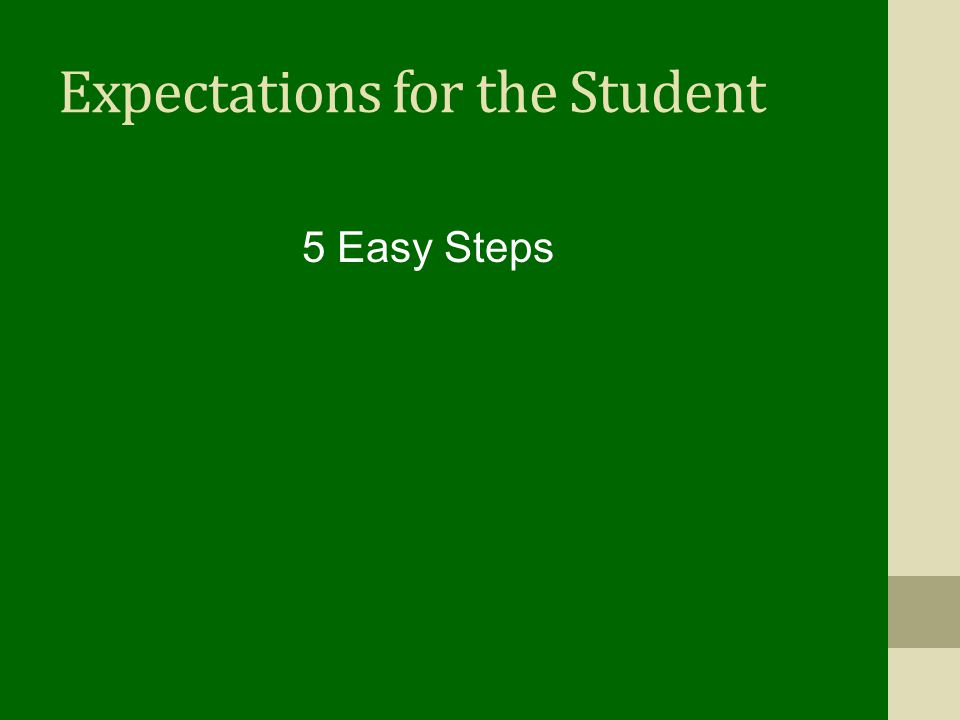 Expectations for the Student 5 Easy Steps