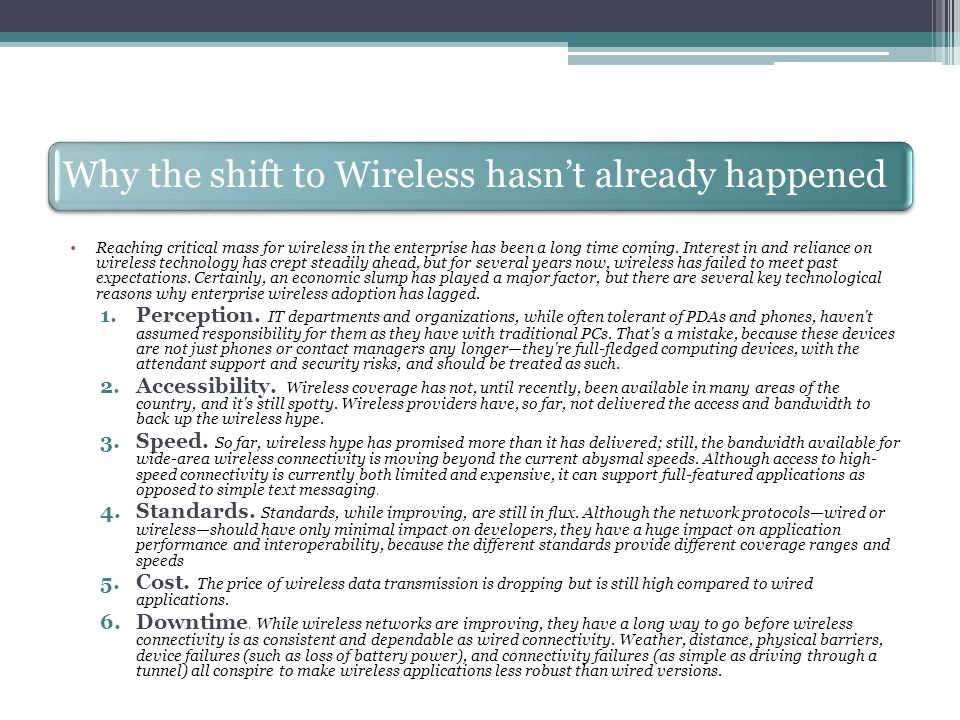 Why the shift to Wireless hasn't already happened 7.Development Tools.