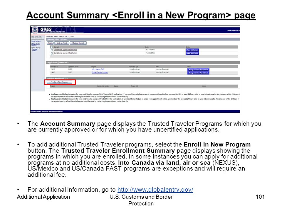 Additional ApplicationU.S. Customs and Border Protection 101 Additional Application101 Account Summary page The Account Summary page displays the Trus