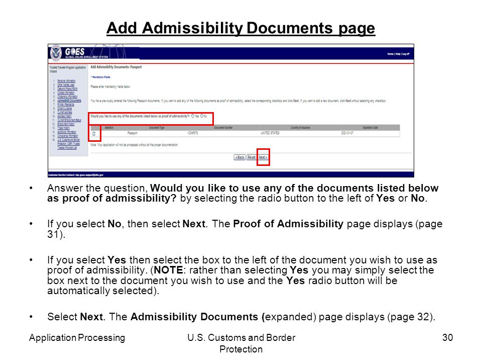 Application ProcessingU.S. Customs and Border Protection 30 Add Admissibility Documents page Answer the question, Would you like to use any of the doc