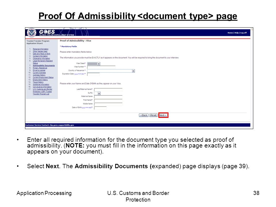 Application ProcessingU.S. Customs and Border Protection 38 Proof Of Admissibility page Enter all required information for the document type you selec