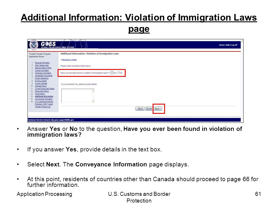 Application ProcessingU.S. Customs and Border Protection 61 Additional Information: Violation of Immigration Laws page Answer Yes or No to the questio