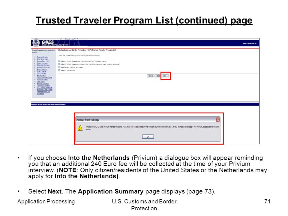 Application ProcessingU.S. Customs and Border Protection 71 Trusted Traveler Program List (continued) page If you choose Into the Netherlands (Privium