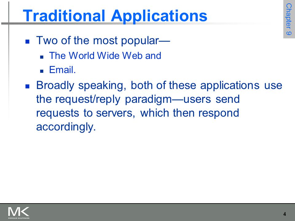 15 Chapter 9 Traditional Applications Electronic Mail (SMTP, MIME, IMAP) Message Transfer (contd.) The only difference is that a mail gateway typically buffers messages on disk and is willing to try retransmitting them to the next machine for several days, while an IP router buffers datagrams in memory and is only willing to retry transmitting them for a fraction of a second.
