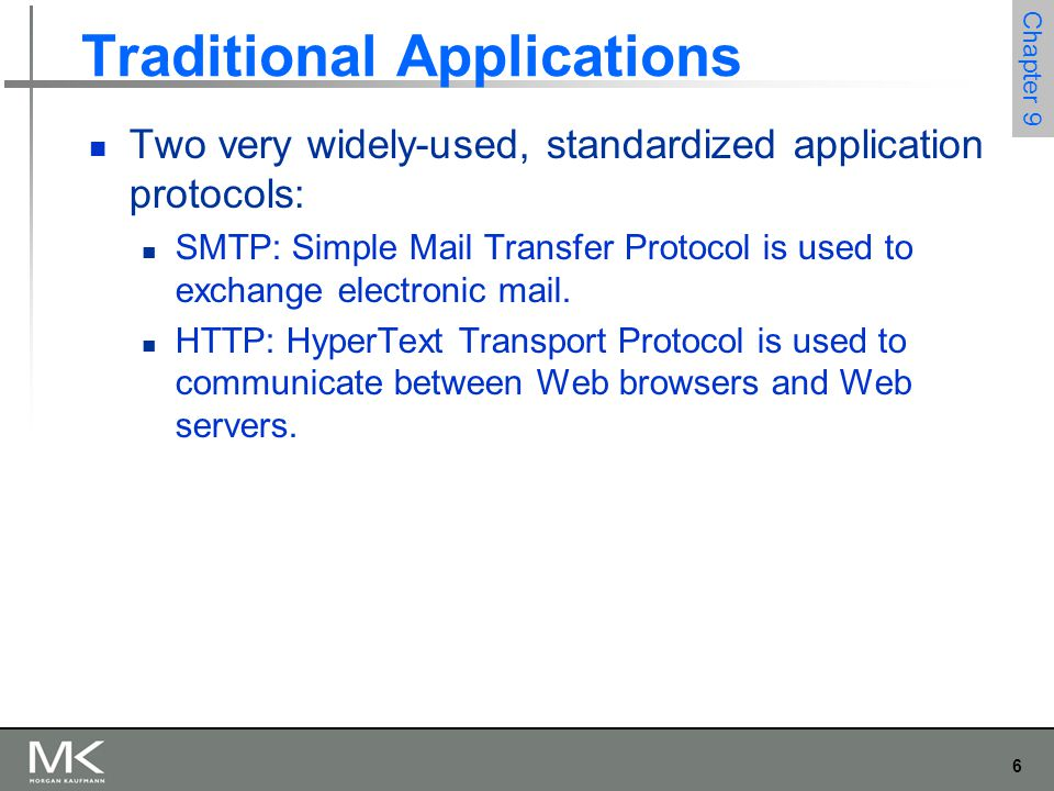 27 Chapter 9 Traditional Applications World Wide Web Response Messages Like request messages, response messages begin with a single START LINE.
