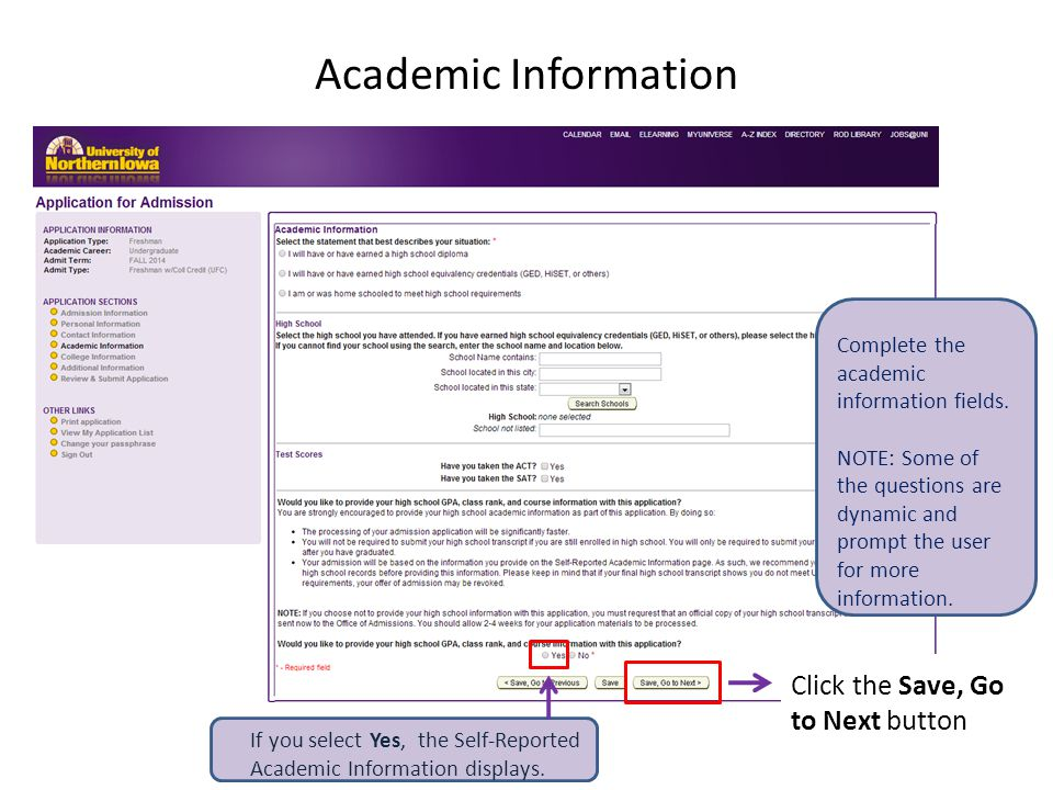 Academic Information Complete the academic information fields.