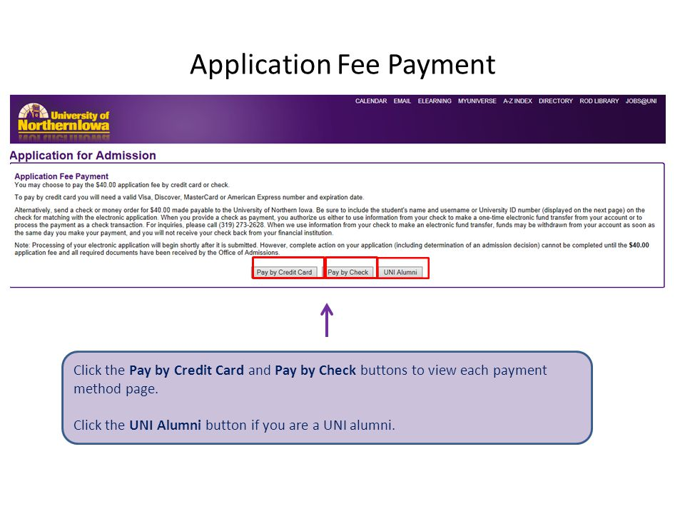 Application Fee Payment Click the Pay by Credit Card and Pay by Check buttons to view each payment method page.