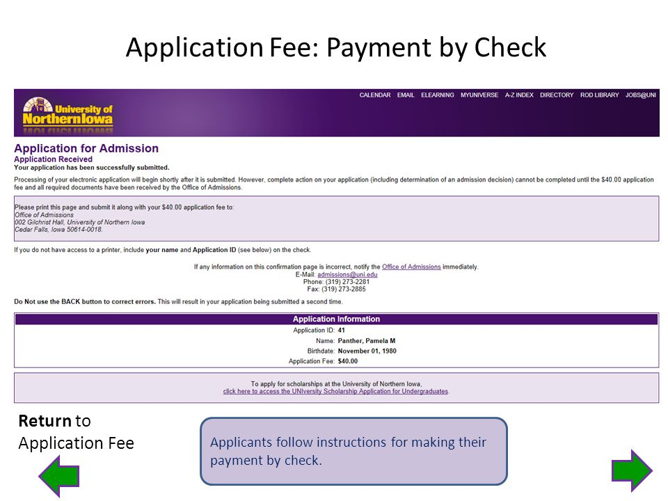 Application Fee: Payment by Check Applicants follow instructions for making their payment by check.