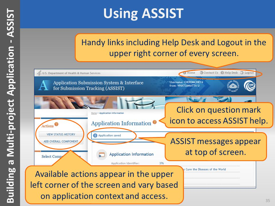 Using ASSIST ASSIST messages appear at top of screen.