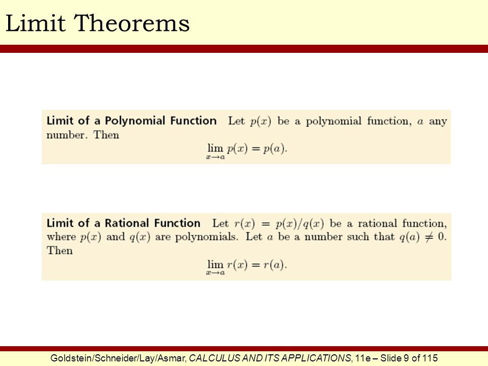 Goldstein/Schneider/Lay/Asmar, CALCULUS AND ITS APPLICATIONS, 11e – Slide 9 of 115 Limit Theorems