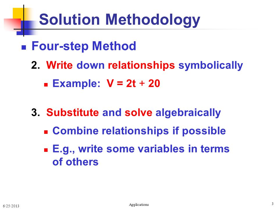 6/25/2013 Applications 3 Four-step Method 2.