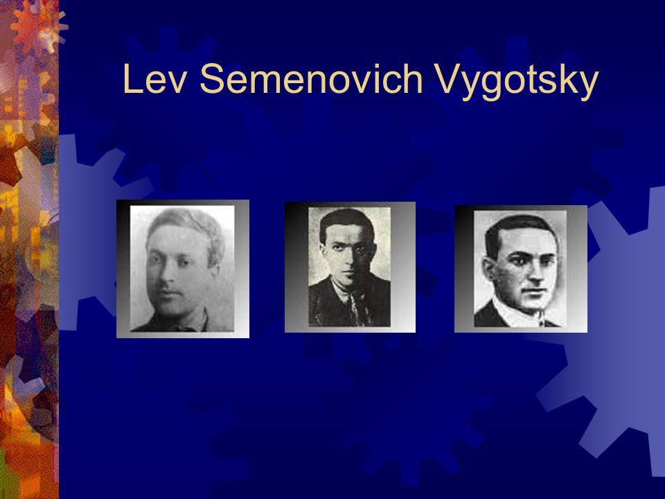Lev Semenovich Vygotsky