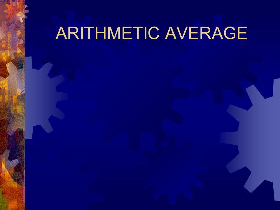 ARITHMETIC AVERAGE