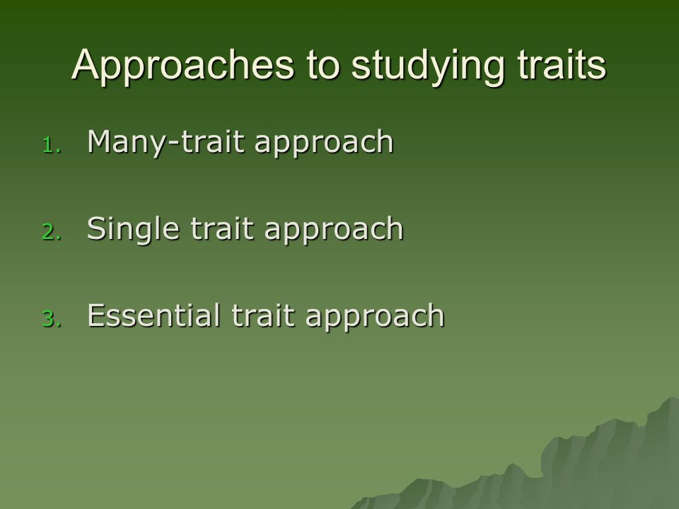 Many-trait approach  Look at many traits at once.