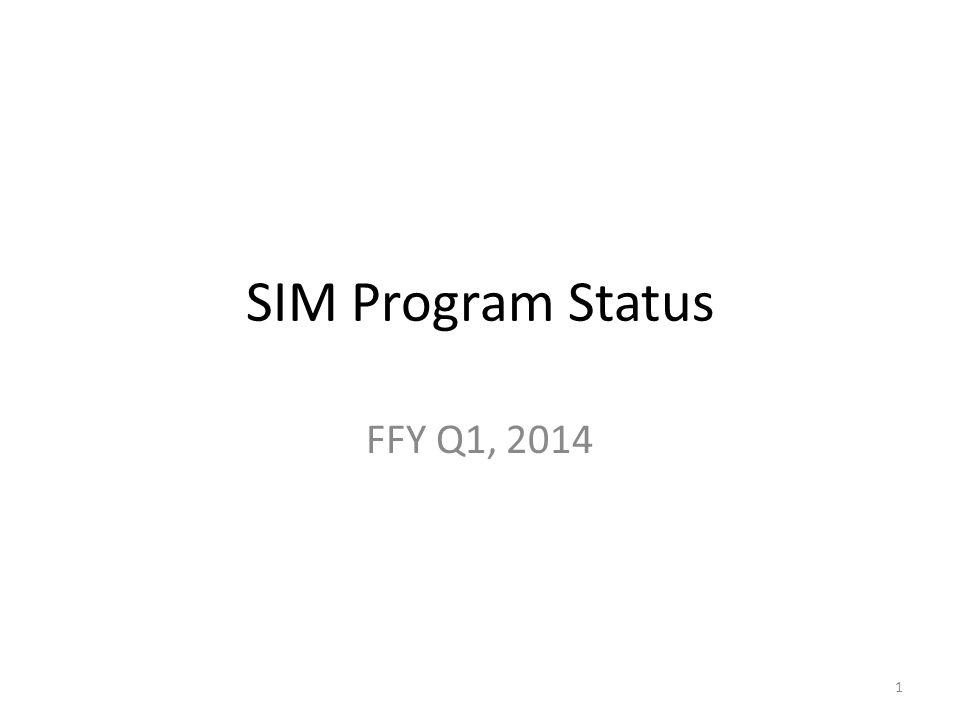 SIM Program Status FFY Q1, 2014 1