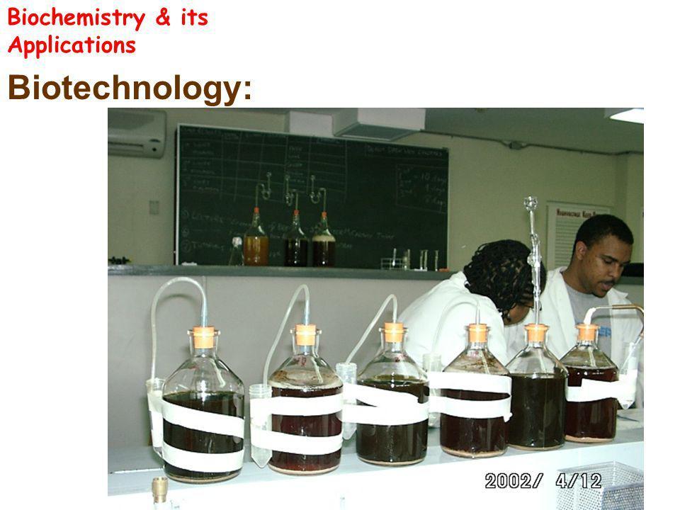 Biotechnology: Biochemistry & its Applications
