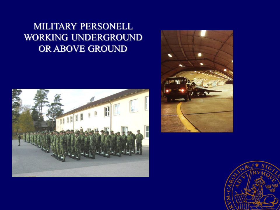 MILITARY PERSONELL WORKING UNDERGROUND OR ABOVE GROUND
