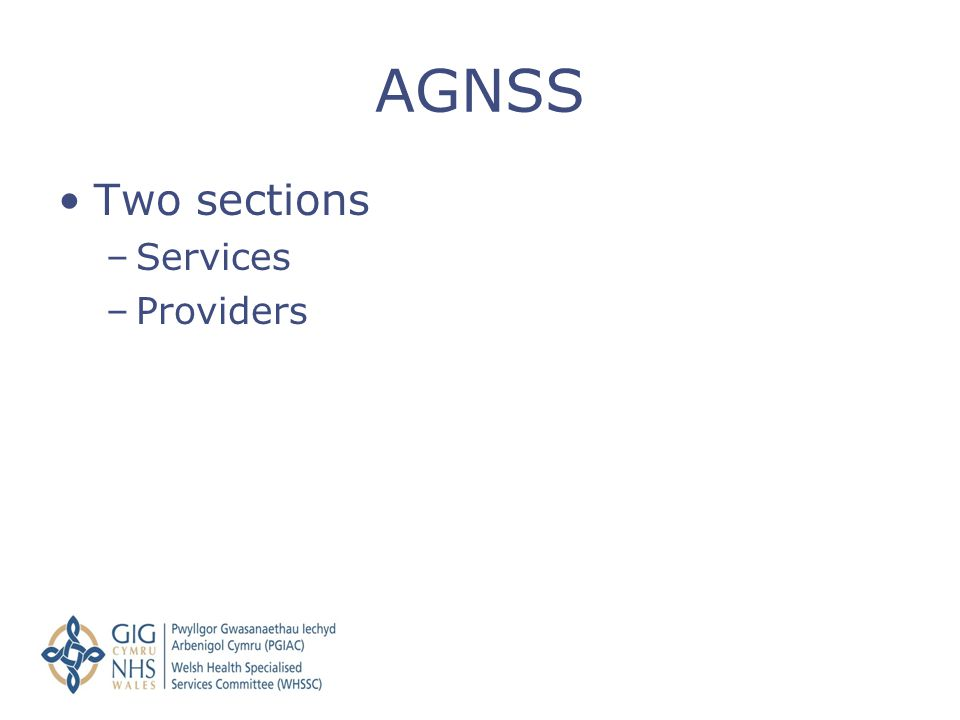 Two sections –Services –Providers AGNSS