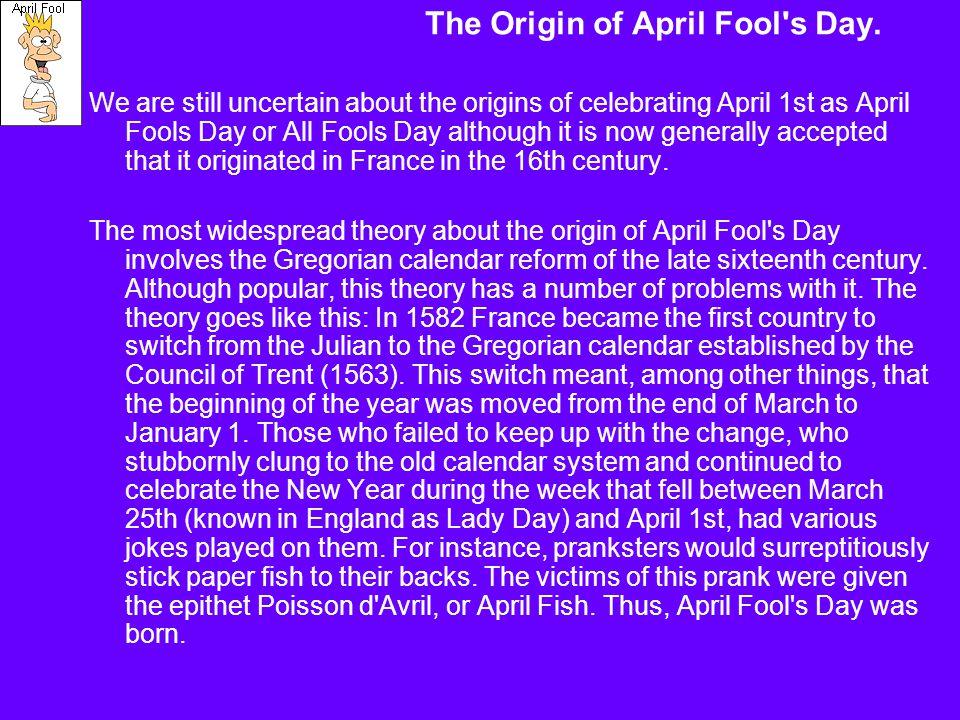 The Origin of April Fool s Day.