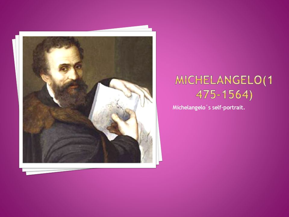 Michelangelo´s self-portrait.