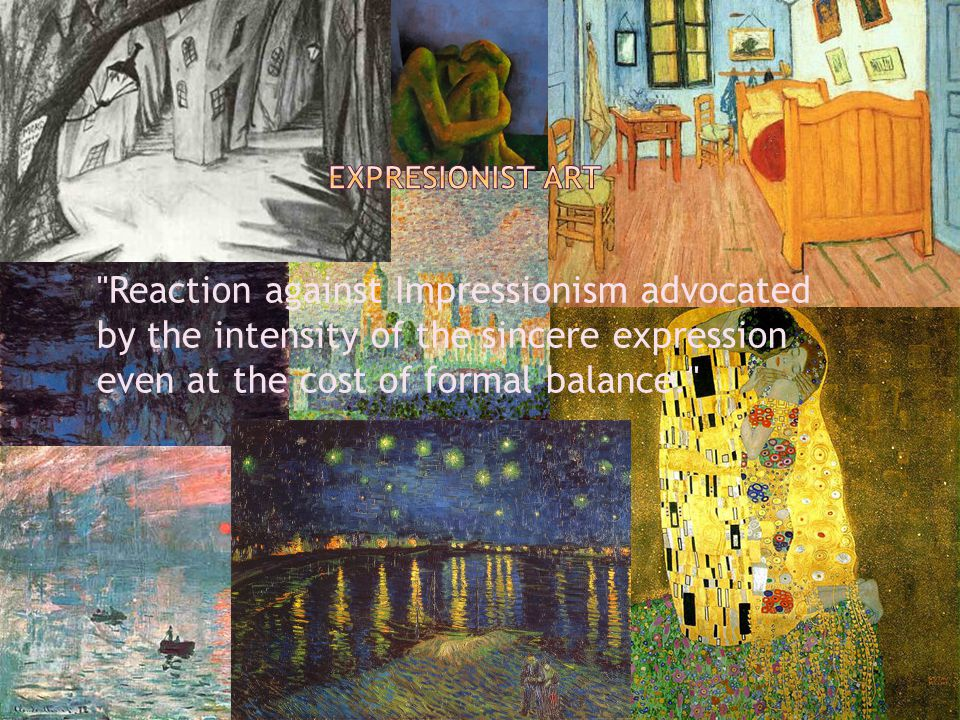 Reaction against Impressionism advocated by the intensity of the sincere expression even at the cost of formal balance.