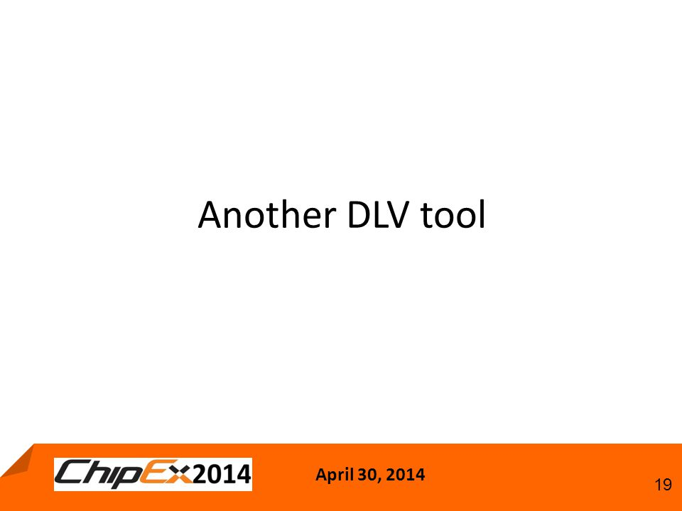 April 30, Another DLV tool