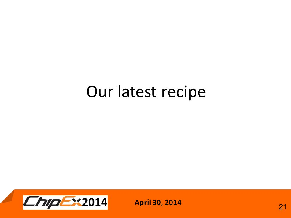April 30, Our latest recipe