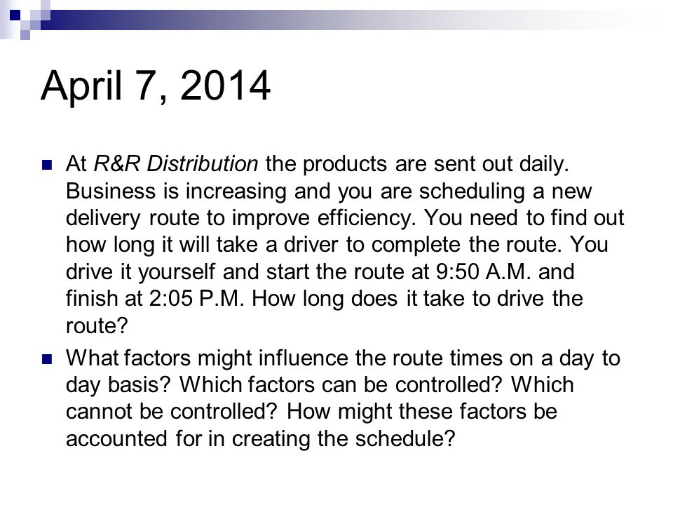 April 7, 2014 At R&R Distribution the products are sent out daily.