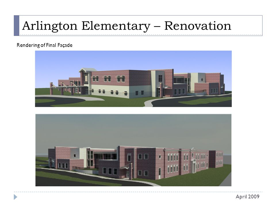 Arlington Elementary – Renovation Rendering of Final Façade April 2009