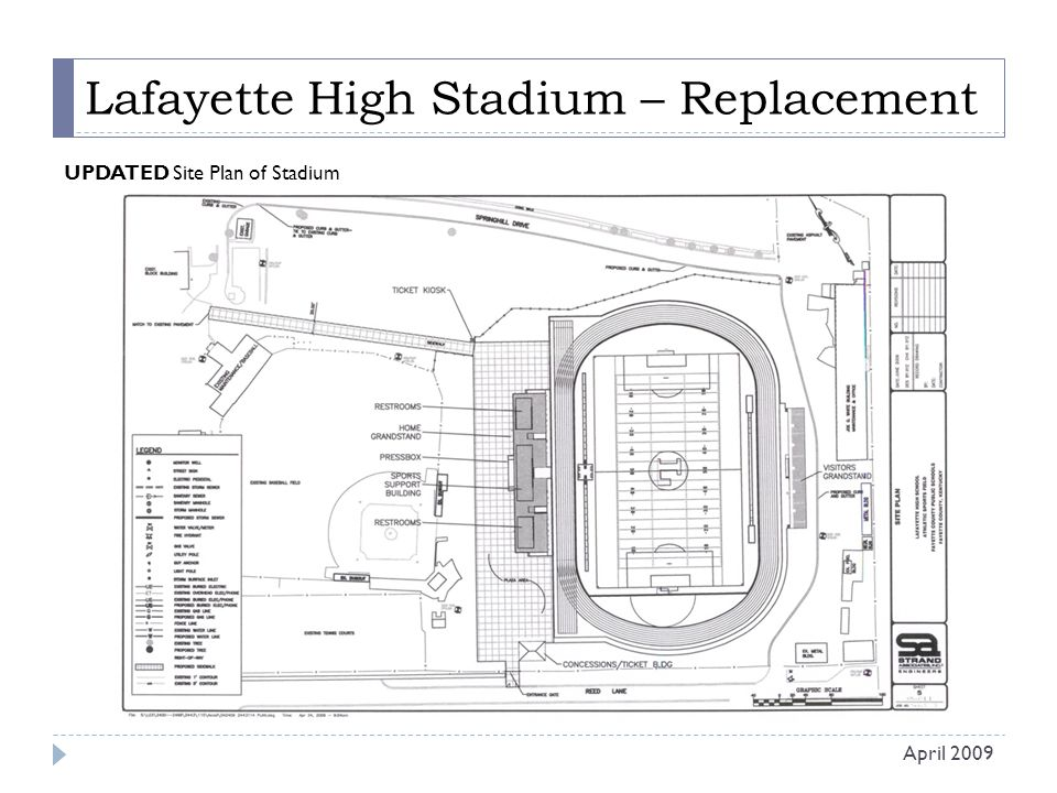 Lafayette High Stadium – Replacement UPDATED Site Plan of Stadium April 2009
