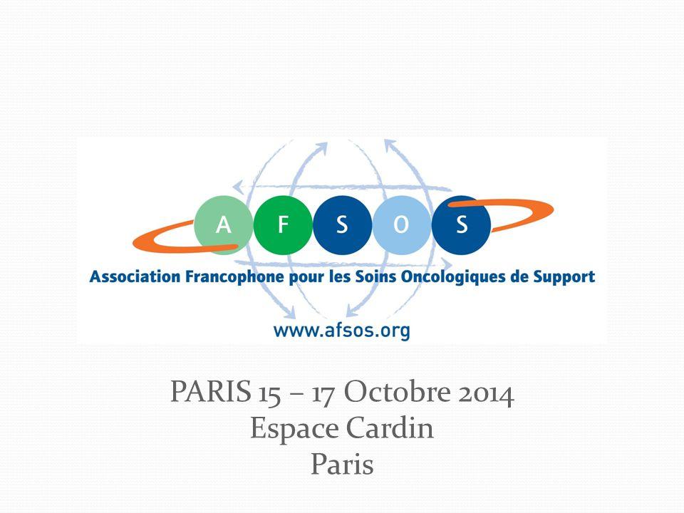PARIS 15 – 17 Octobre 2014 Espace Cardin Paris