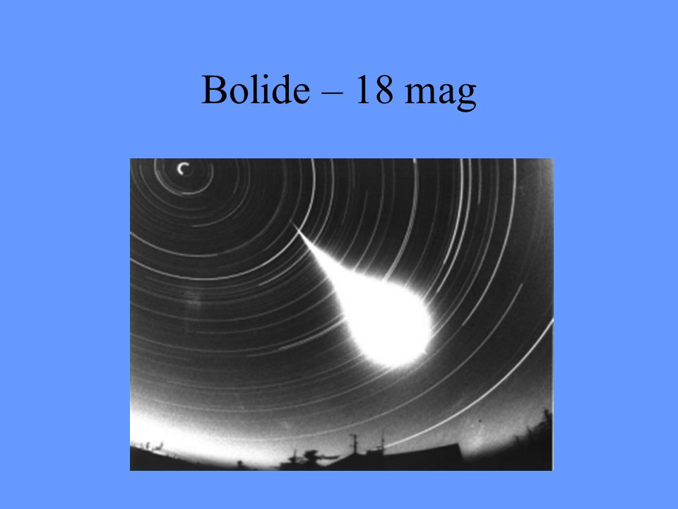 Bolide – 18 mag