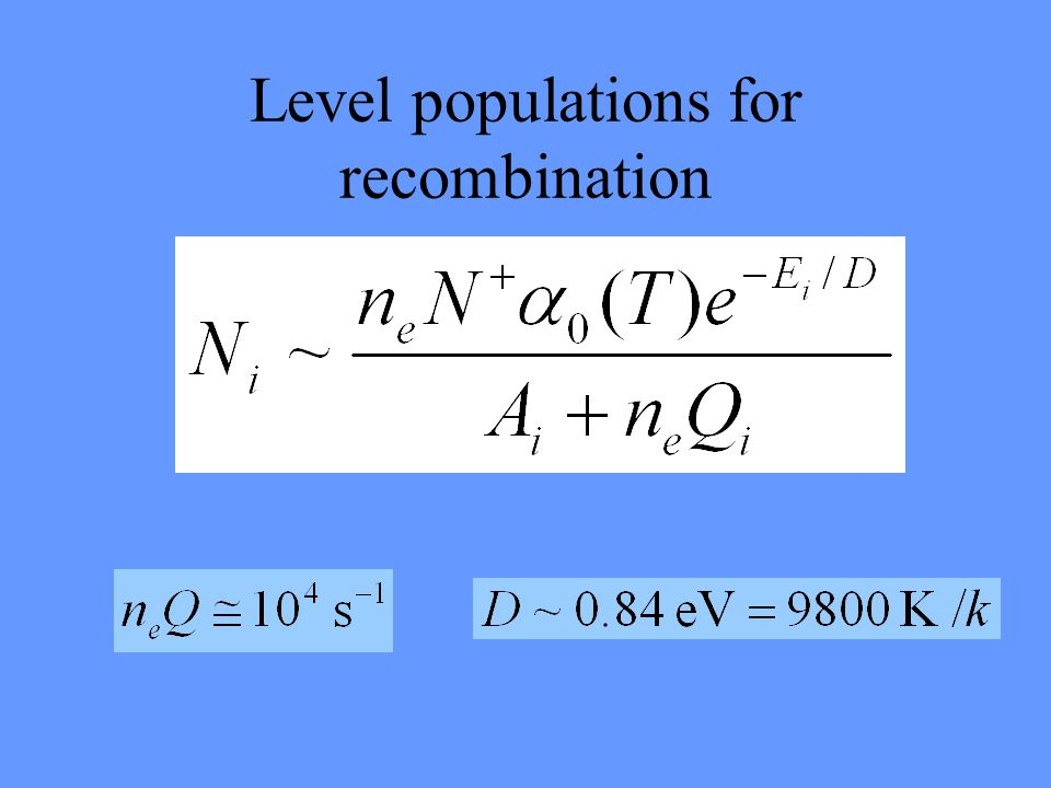 Level populations for recombination