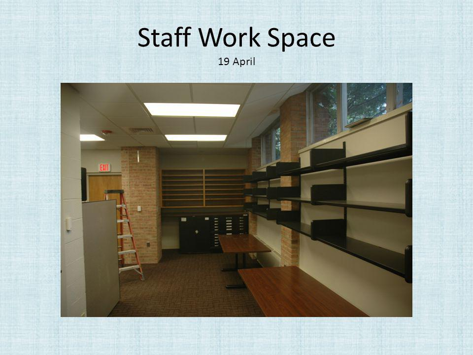 Staff Work Space 19 April