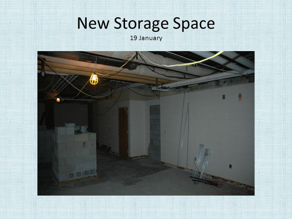 New Storage Space 19 January